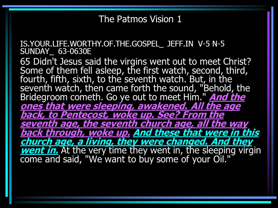 The Patmos Vision 1 IS.YOUR.LIFE.WORTHY.OF.THE.GOSPEL_ JEFF.IN V-5 N-5 SUNDAY_ 63-0630E.