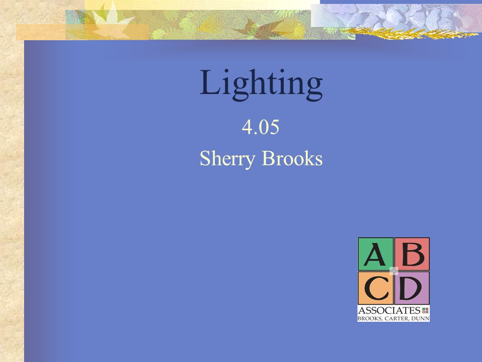 Lighting 4.05 Sherry Brooks