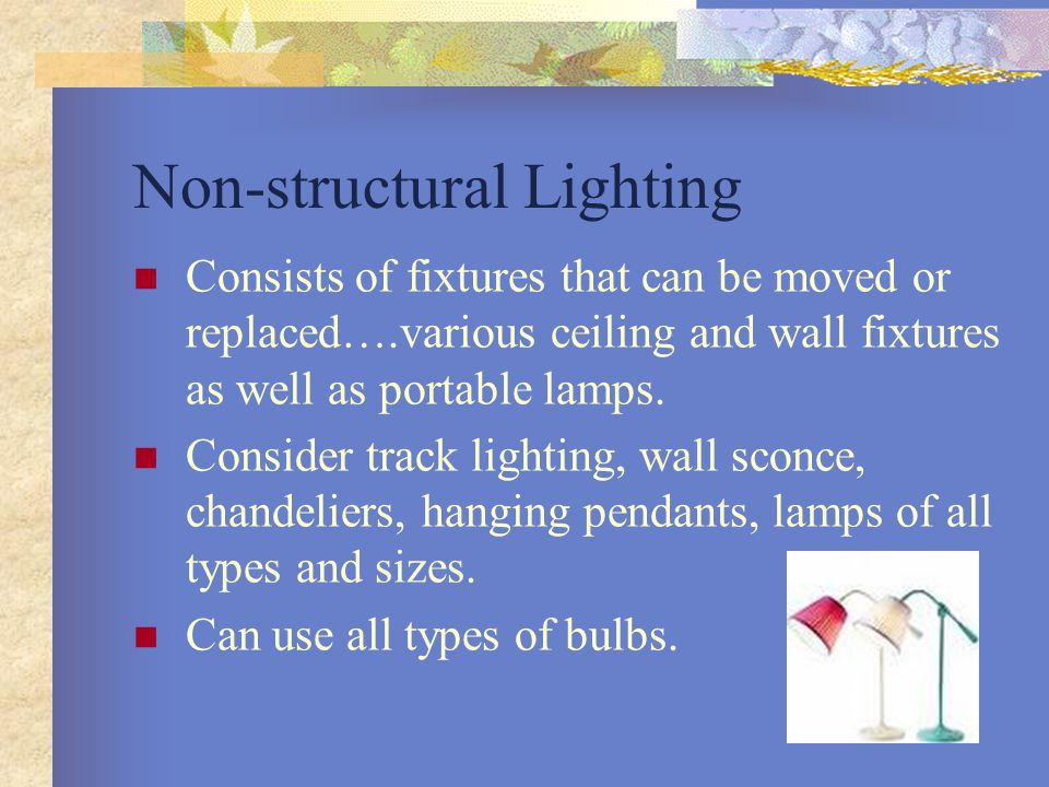 Non-structural Lighting