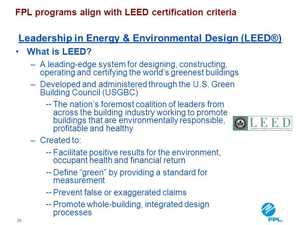 Leadership in Energy & Environmental Design (LEED®)