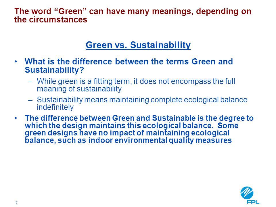 Green vs. Sustainability
