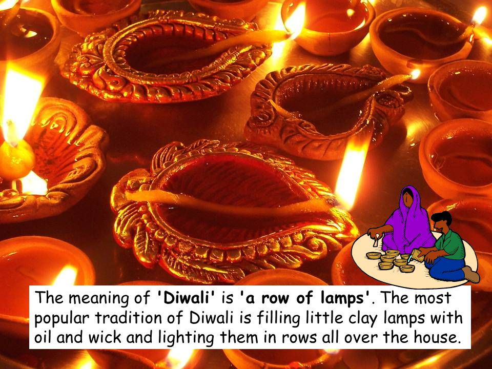 The meaning of Diwali is a row of lamps