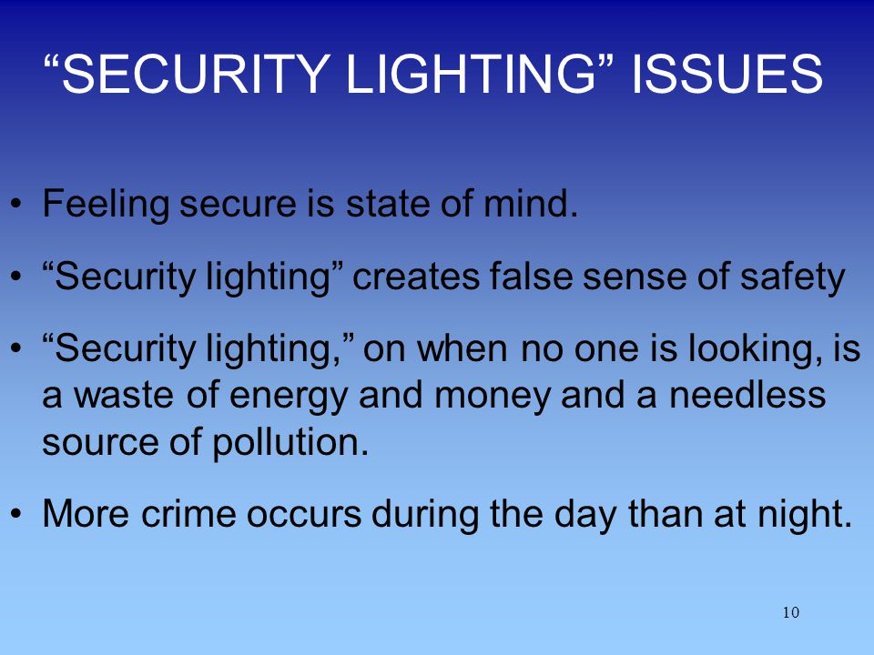 SECURITY LIGHTING ISSUES