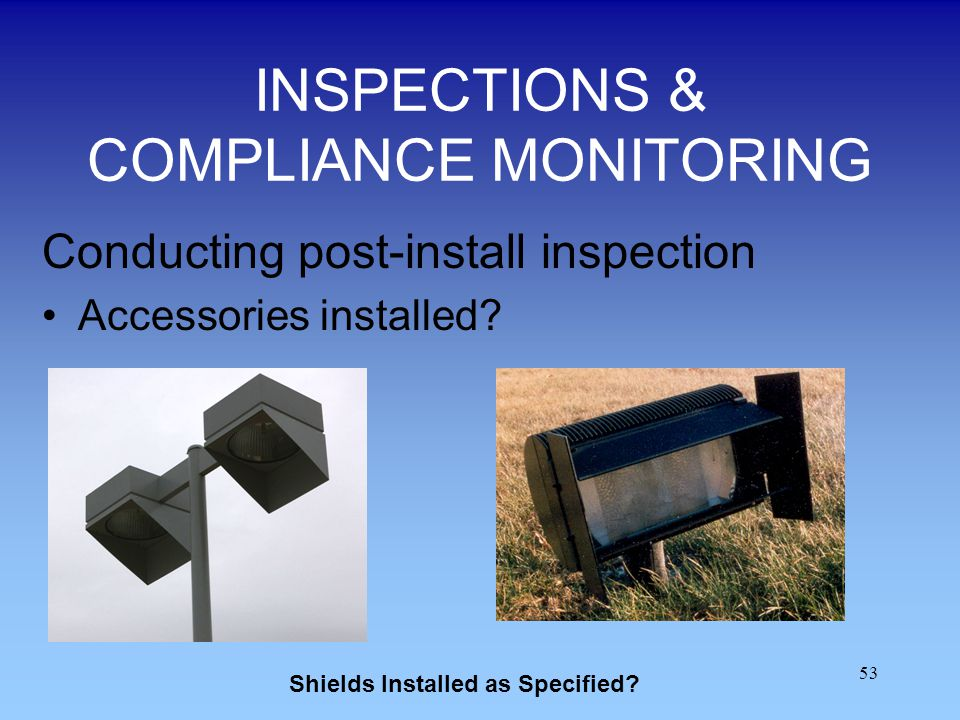 INSPECTIONS & COMPLIANCE MONITORING