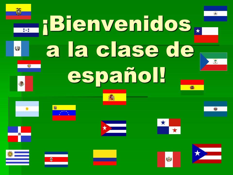 ¡Bienvenidos a la clase de español!