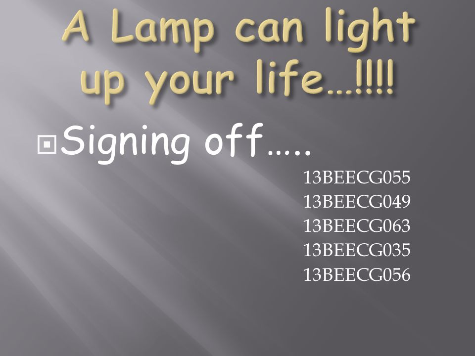 A Lamp can light up your life…!!!!