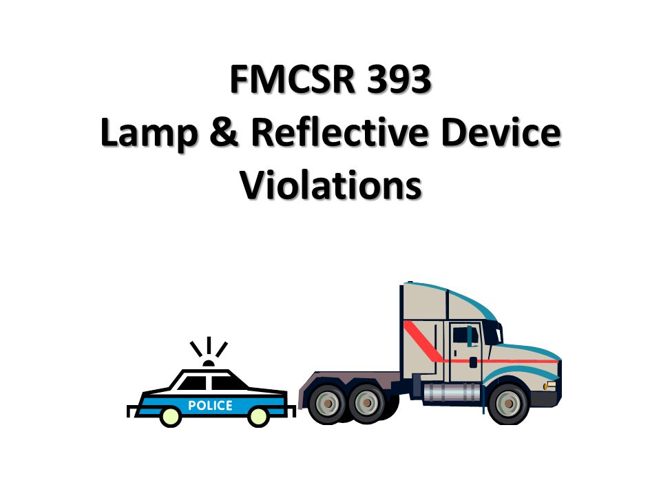 FMCSR 393 Lamp & Reflective Device Violations