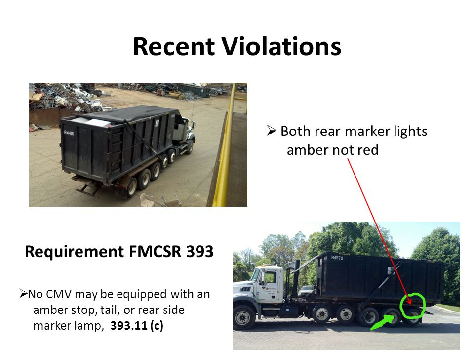 Recent Violations Requirement FMCSR 393 Both rear marker lights