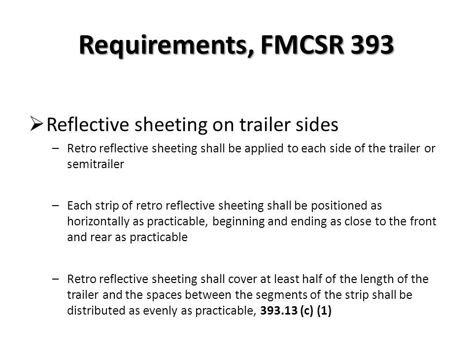 Requirements, FMCSR 393 Reflective sheeting on trailer sides