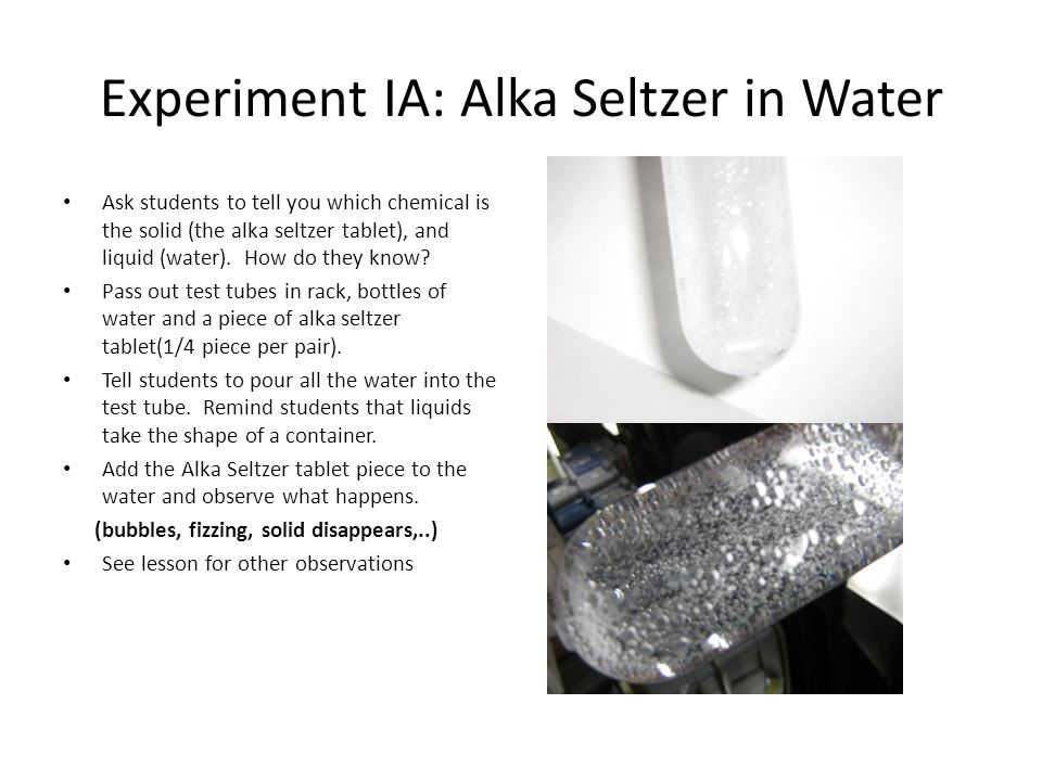 Experiment IA: Alka Seltzer in Water