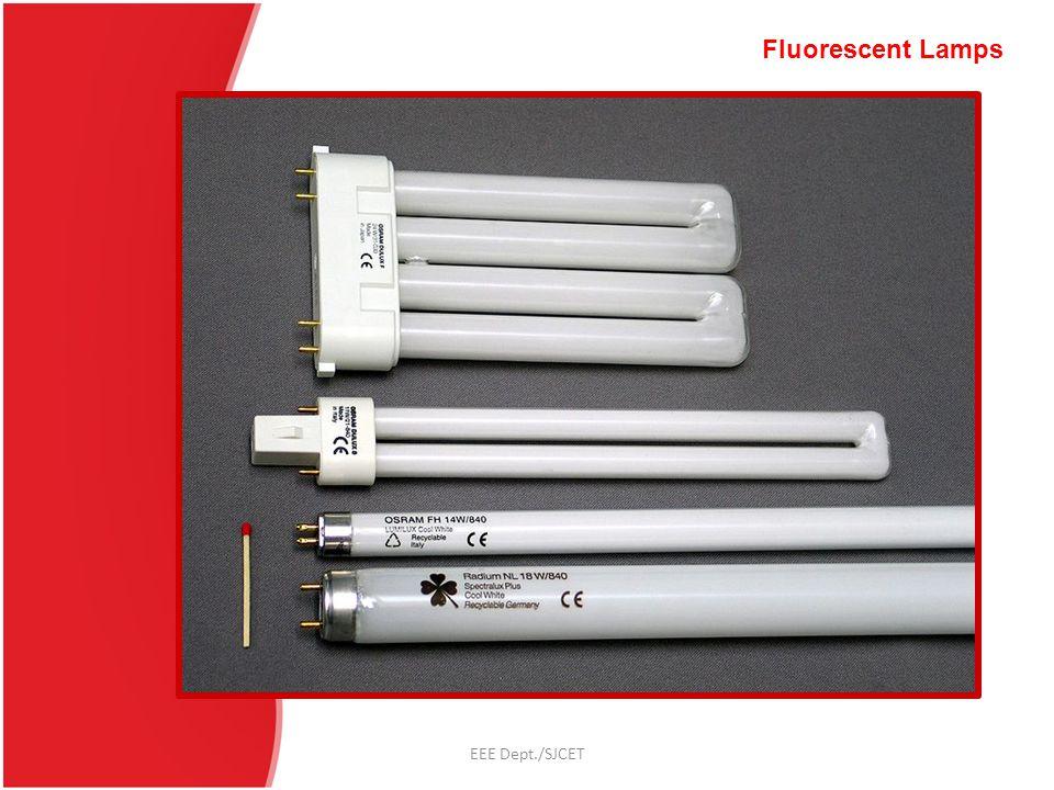 Fluorescent Lamps EEE Dept./SJCET