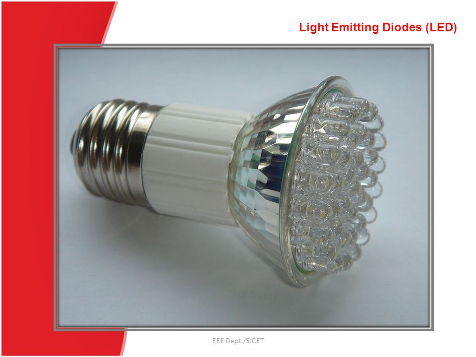 Light Emitting Diodes (LED)