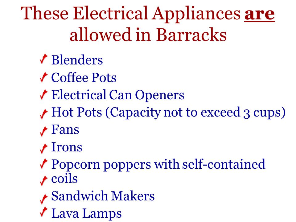 These Electrical Appliances are allowed in Barracks