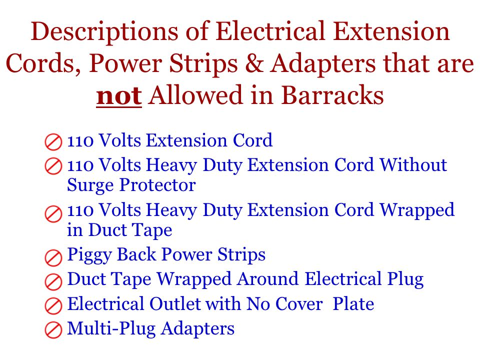 Descriptions of Electrical Extension Cords, Power Strips & Adapters that are not Allowed in Barracks