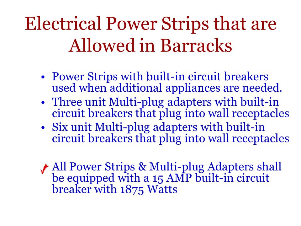 Electrical Power Strips that are Allowed in Barracks