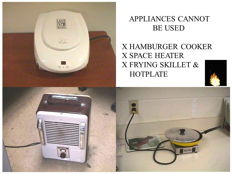 APPLIANCES CANNOT BE USED X HAMBURGER COOKER X SPACE HEATER X FRYING SKILLET & HOTPLATE