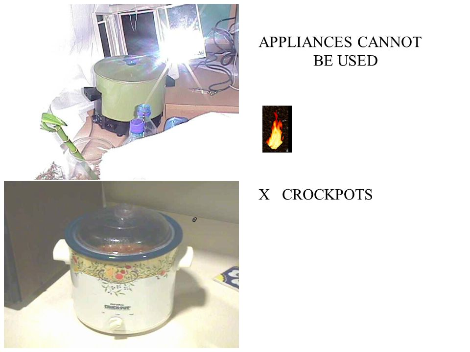 APPLIANCES CANNOT BE USED X CROCKPOTS