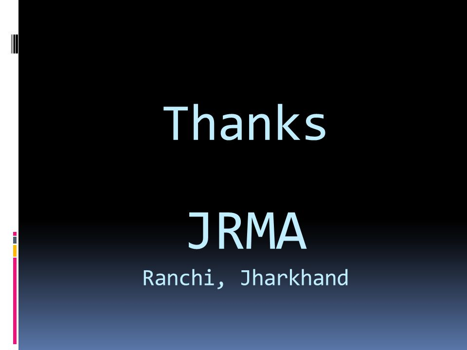 Thanks JRMA Ranchi, Jharkhand