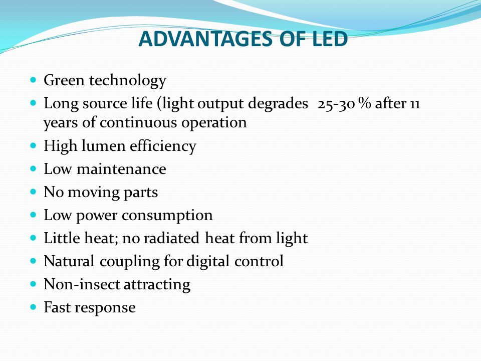 ADVANTAGES OF LED Green technology