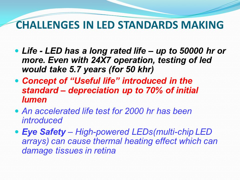 CHALLENGES IN LED STANDARDS MAKING