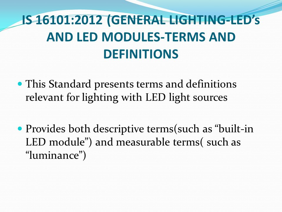 IS 16101:2012 (GENERAL LIGHTING-LED's AND LED MODULES-TERMS AND DEFINITIONS