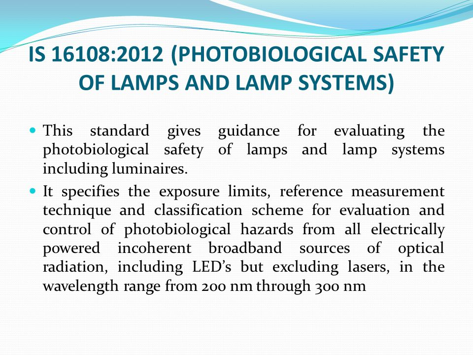 IS 16108:2012 (PHOTOBIOLOGICAL SAFETY OF LAMPS AND LAMP SYSTEMS)