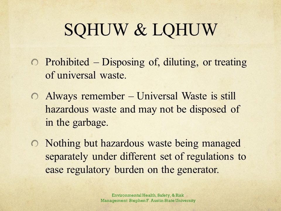 WASTE MANAGEMENT SQHUW & LQHUW Continued…