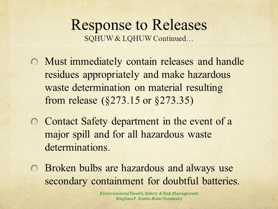 Response to Releases: Continued… Emergency Procedures for Lamps