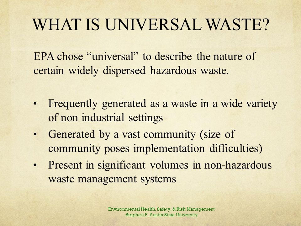 What is Universal Waste Continued…