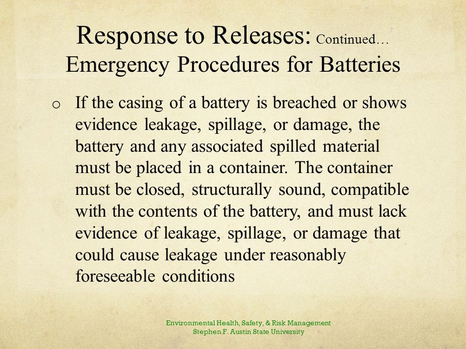 Response to Releases: Continued… Emergency Procedures for Batteries