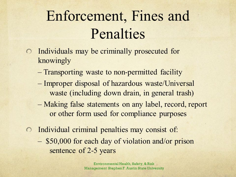 Enforcement, Fines and Penalties