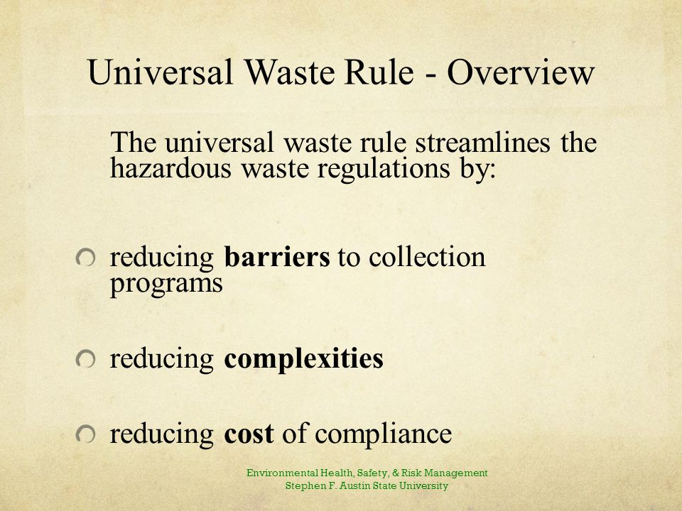 Universal Waste Rule - Goals