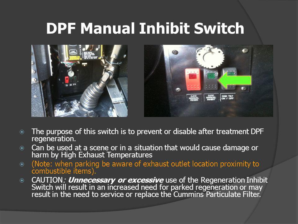 DPF Manual Inhibit Switch