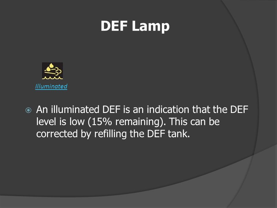 DEF Lamp Illuminated.