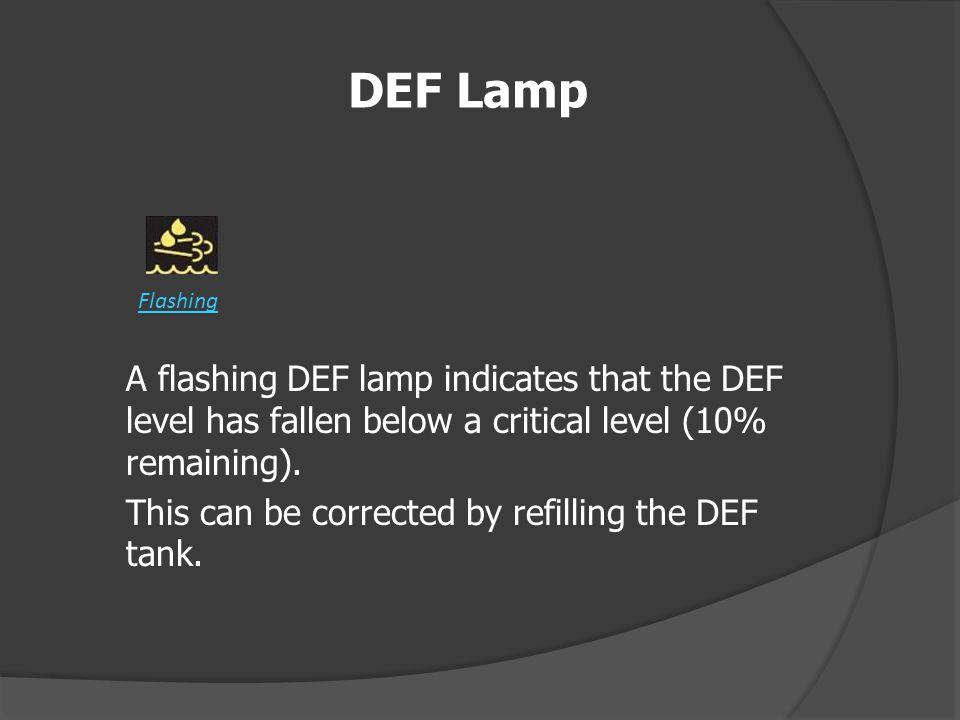 DEF Lamp Flashing.