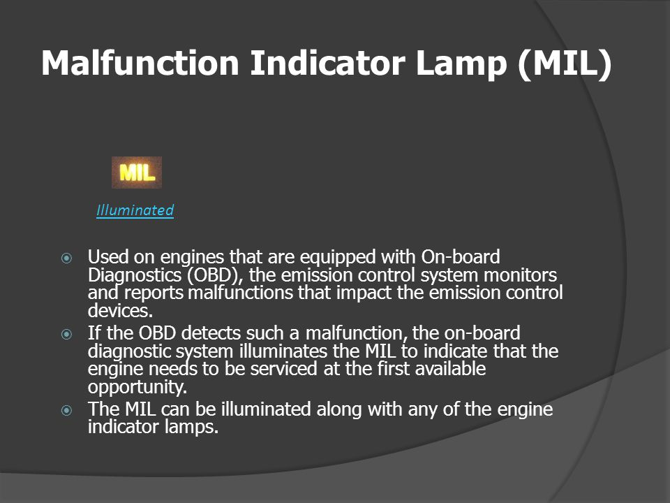 Malfunction Indicator Lamp (MIL)