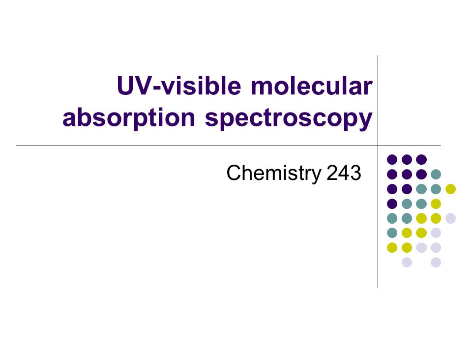UV-visible molecular absorption spectroscopy