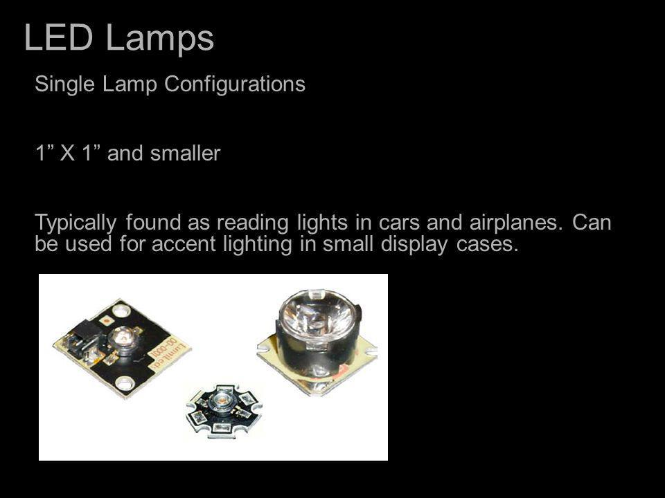 LED Lamps Single Lamp Configurations 1 X 1 and smaller