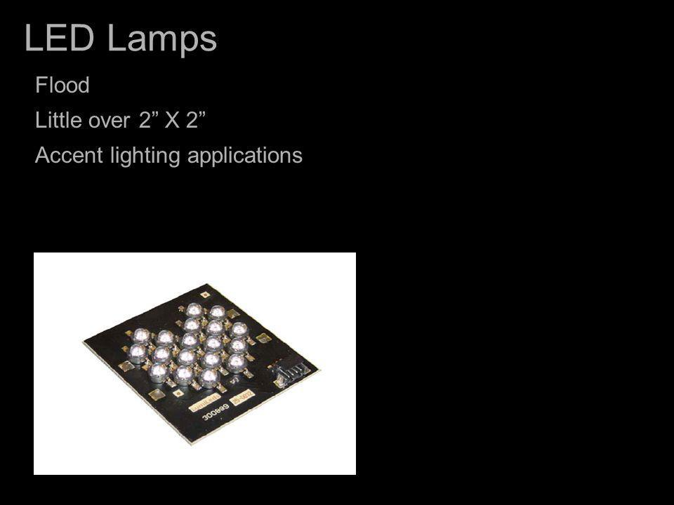 LED Lamps Flood Little over 2 X 2 Accent lighting applications