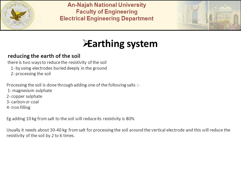 Earthing system reducing the earth of the soil