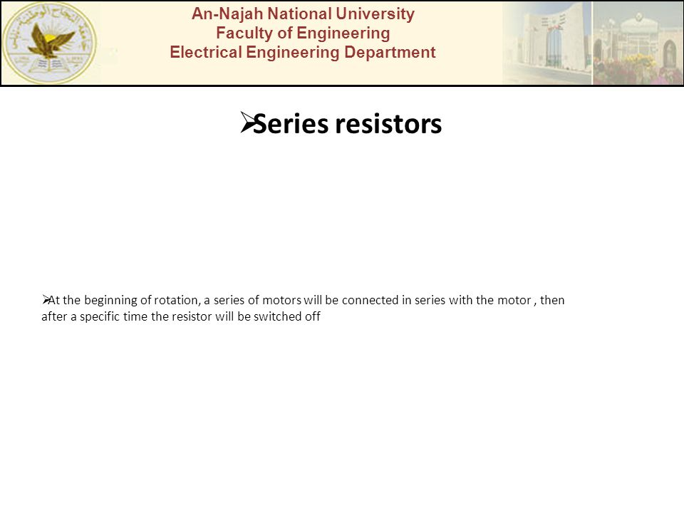 Series resistors An-Najah National University Faculty of Engineering