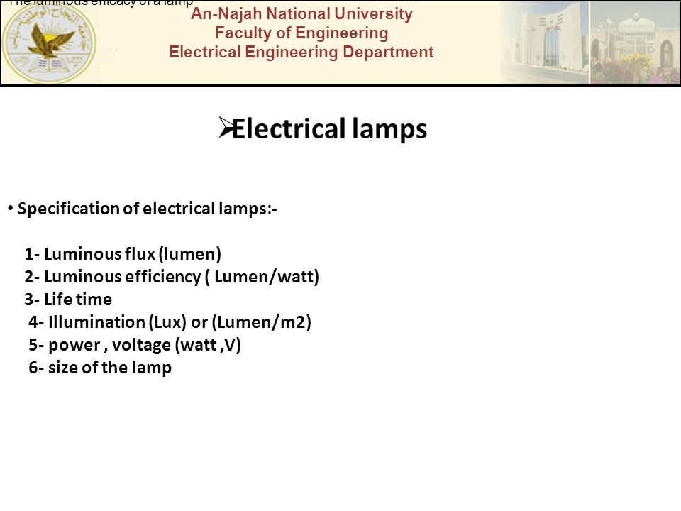 Electrical lamps Specification of electrical lamps:-