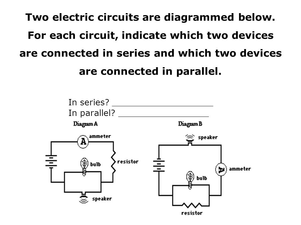 Two electric circuits are diagrammed below