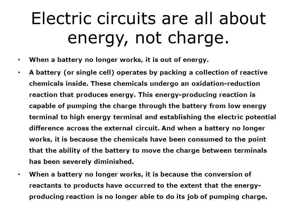 Electric circuits are all about energy, not charge.