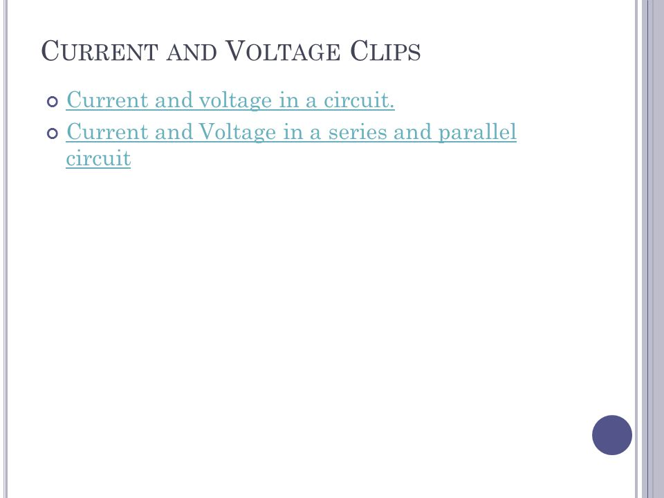 Current and Voltage Clips