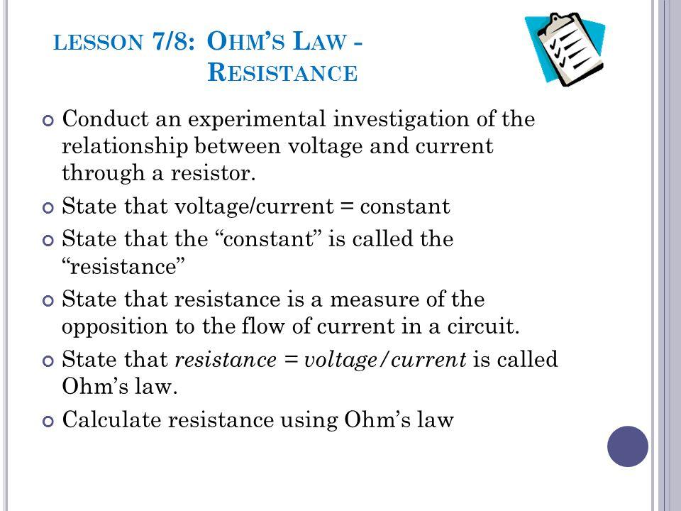 lesson 7/8: Ohm's Law - Resistance