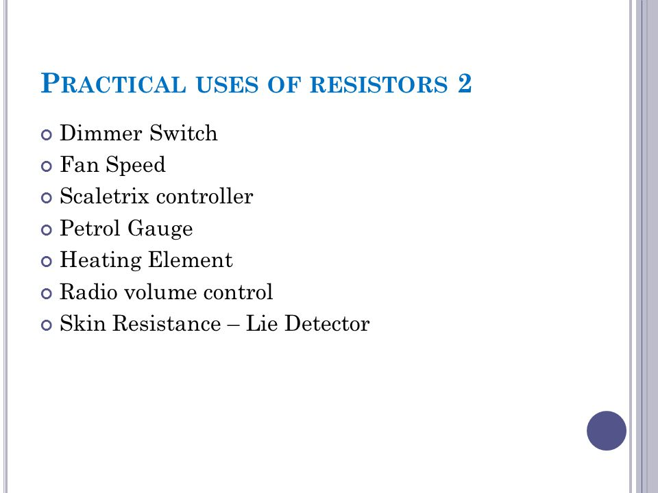 Practical uses of resistors 2