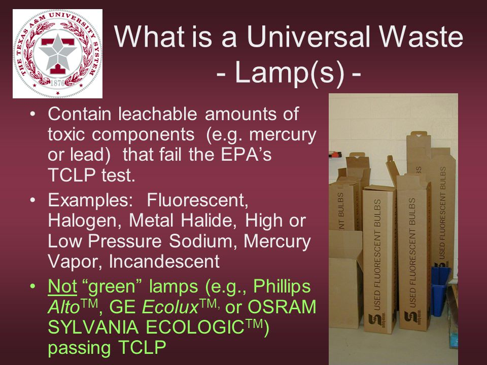 What is a Universal Waste - Lamp(s) -