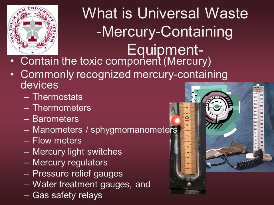 What is Universal Waste -Mercury-Containing Equipment-