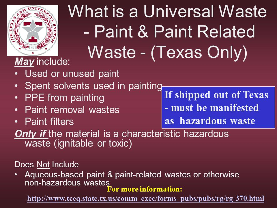 What is a Universal Waste - Paint & Paint Related Waste - (Texas Only)